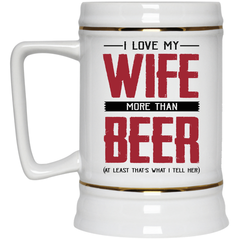 Love Wife More Than Beer Funny Mug - Happy Father's Day 2020