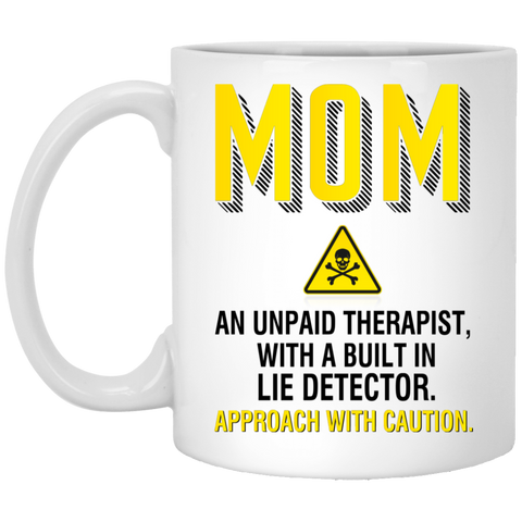 Unpaid Therapist Mug - Funny Gift For Mom - Not The Worst Gift