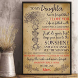 To My Daughter Poster - Meaningful Message From Mom