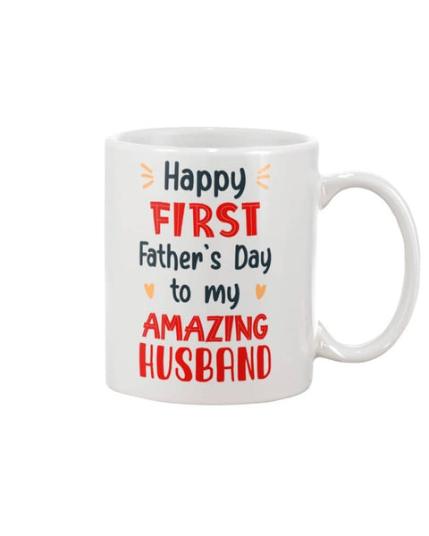 Happy First Father's Day To My Amazing Husband, Fathers Day Gift From Wife - Happy Father's Day 2020
