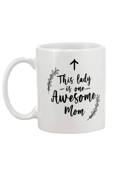 This Lady Is Awesome Mom Mug - Happy Father's Day 2020