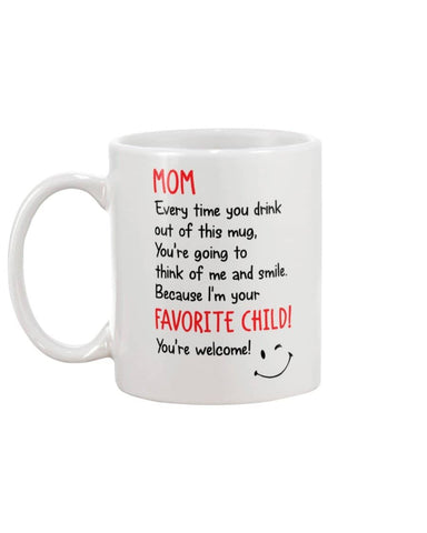 Mom Drink Out Of This Mug I'm Your Favorite Child Mug - Happy Father's Day 2020