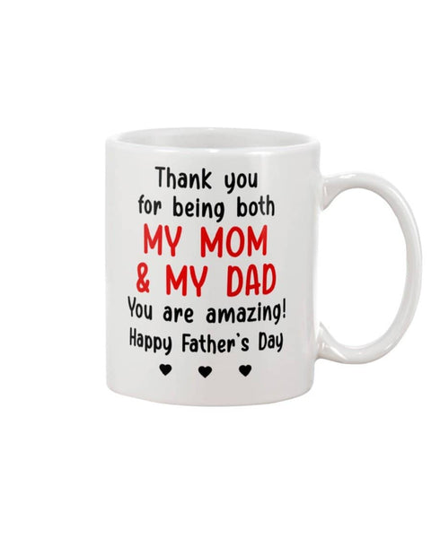Thanks Being For Being Both Mom & Dad, You Are Amazing! Happy Father's Day - Happy Father's Day 2020