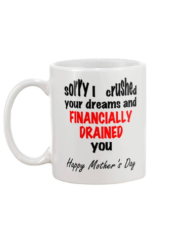 Financially Drained Mug - Happy Father's Day 2020