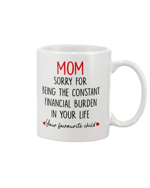 The Constant Financial Burden Mug - Happy Father's Day 2020