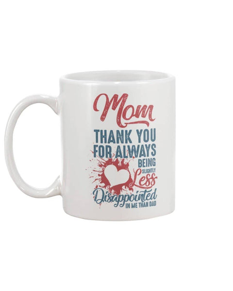 Less Disappointed Mug - Happy Father's Day 2020