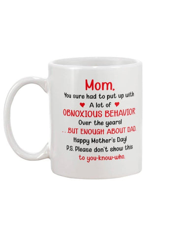 Obnoxious Behavior Enough About Dad, Happy Mother's Day! - Happy Father's Day 2020
