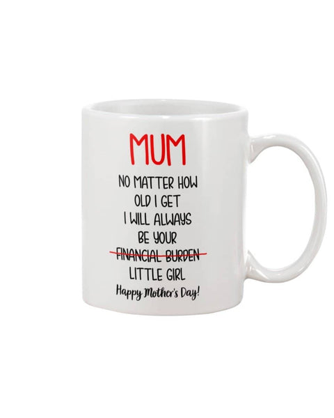 Your Little Burden Mug - Happy Father's Day 2020