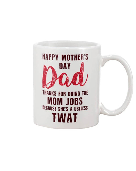 She's A Useless TWAT Mug - Happy Father's Day 2020