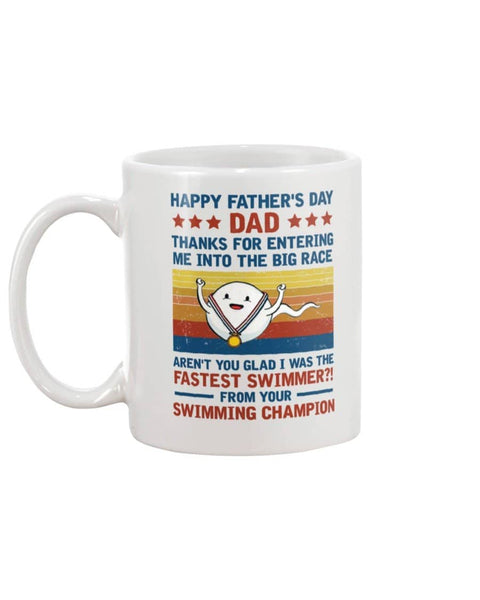 Happy Father's Day Dad, Aren't You Glad I Was The Fastest Swimmer - Happy Father's Day 2020