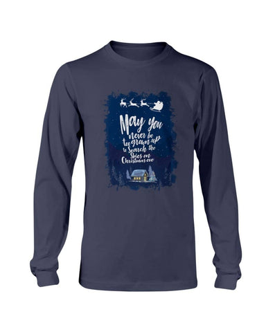 May You Never Be Too Grownup Christmas Shirt - Happy Father's Day 2020