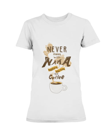 Never mess with Nana Shirt - Happy Father's Day 2020
