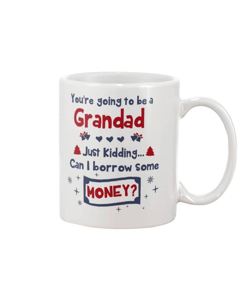 You're Going To Be A Grandad Mug - Happy Father's Day 2020