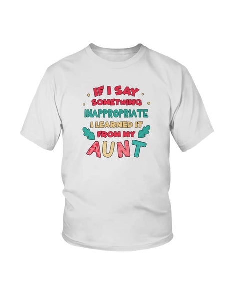 I Learned It From My Aunt Christmas Shirt - Happy Father's Day 2020