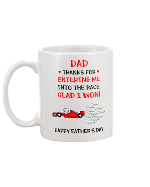 Me Into The Race Mug - Happy Father's Day 2020