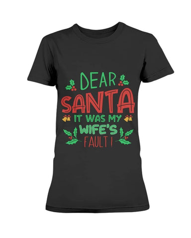 Dear santa wife's Christmas Shirt - Happy Father's Day 2020