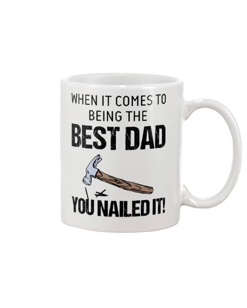 It Comes To Being The Best Dad You Nailed It! Happy Father's Day - Happy Father's Day 2020