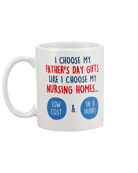 Choose Father's Day Gifts Like I Choose My Nursing Homes, Happy Father's Day - Happy Father's Day 2020