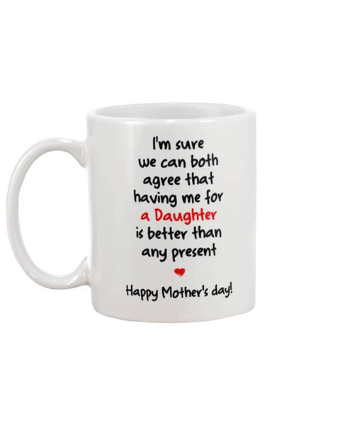 Having Me For A Daughter Mug - Happy Father's Day 2020