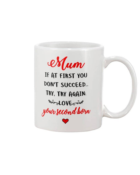 Mum Try Again Mug - Happy Father's Day 2020