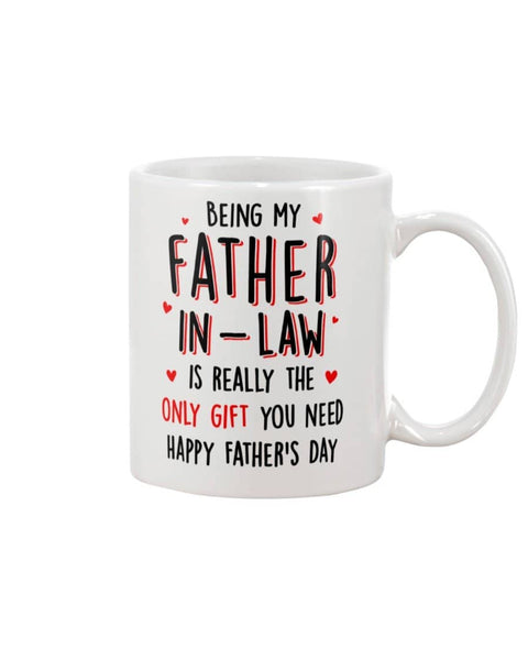 Being My Father-in-law Is Really Only Gift You Need Happy Father's Day - Happy Father's Day 2020