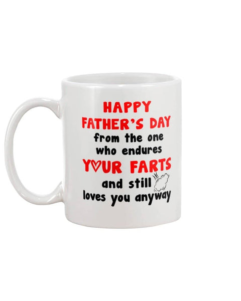 Happy Father's Day FromOne Endures Your Farts and still loves you anyway - Happy Father's Day 2020