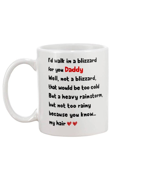 Walk in a Blizzard for Daddy Mug - Happy Father's Day 2020