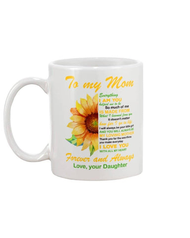 To My Mom Thank You And Love You Forever - Sunflower Mug - Happy Father's Day 2020