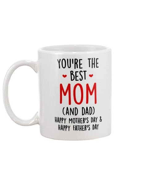 You're The Best Mom (And Dad) Happy Mother's Day & Happy Father's Day - Happy Father's Day 2020