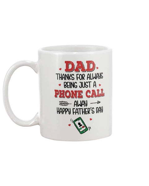 Dad Thanks For Always Being Just A Phone Call Away Happy Father's Day - Happy Father's Day 2020