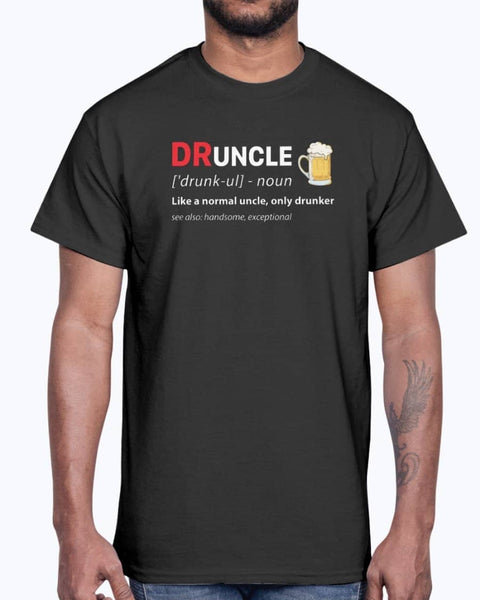 Druncle Shirt - Not The Worst Gift
