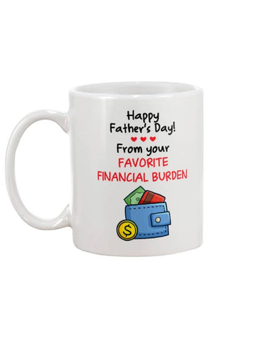 Happy Father's Day! From Your Favorite Financial Burden - Happy Father's Day 2020