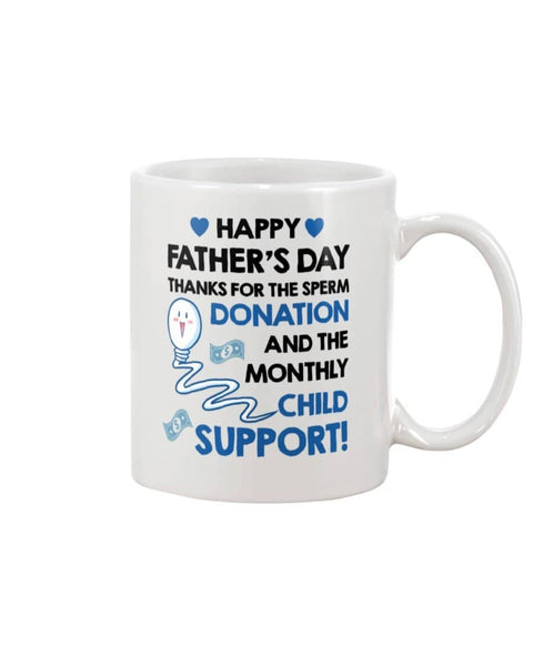 Happy Father's Day Thanks for Sperm Donation And Monthly Child Support - Happy Father's Day 2020