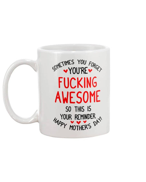 Awesome Reminder Mug - Happy Father's Day 2020