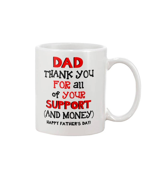 Dad Thank You For All Of Your Support And Money, Happy Father's day! - Happy Father's Day 2020