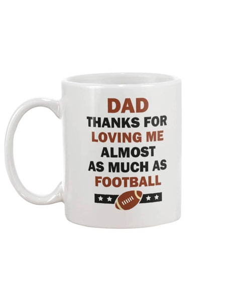 Love Me As Football - Happy Father's Day 2020