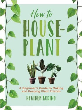 Book - How To Houseplant