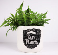 Load image into Gallery viewer, This Man Needs Plants Planter - 14cm Medium