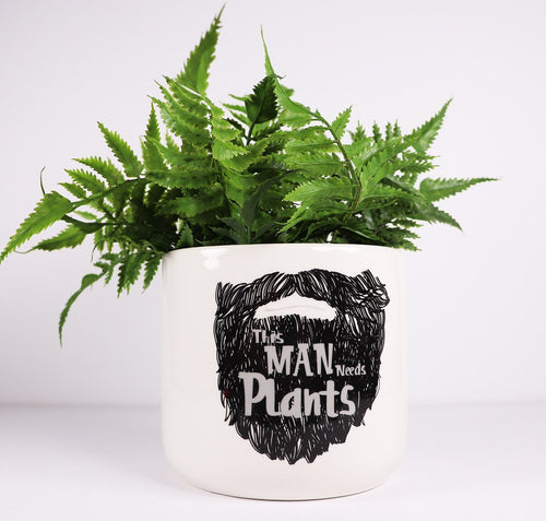 This Man Needs Plants Planter - 14cm Medium