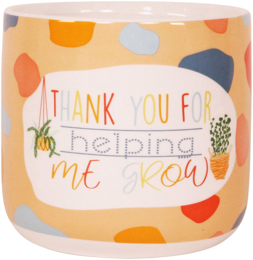 Thank You for Helping me Grow Pot - 14cm