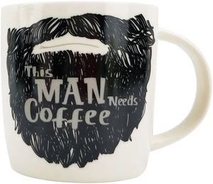 This man Needs Coffee Mug