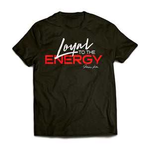 """Loyal To the Energy"" Black/Red tee by Stackin Kickz"