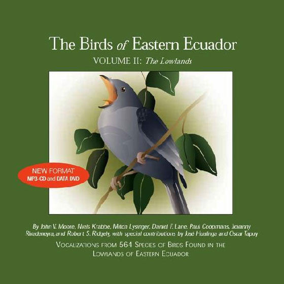The Birds of Eastern Ecuador, Volume II: The Lowlands