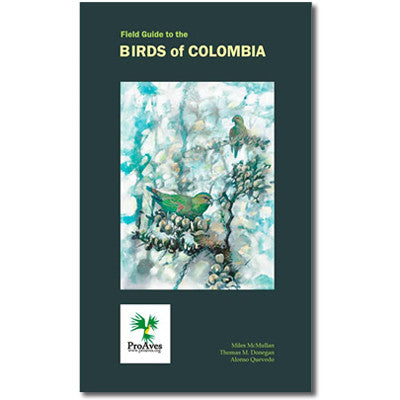 Field Guide to the Birds of Colombia