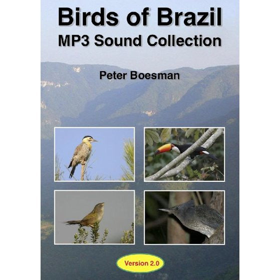 Birds of Brazil. MP3 Sound Collection, Version 2.0