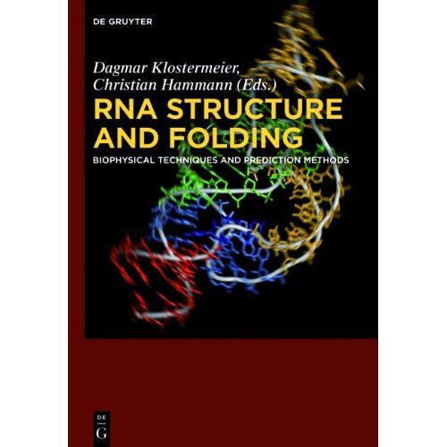 RNA Structure and Folding, Biophysical Techniques and Prediction Methods