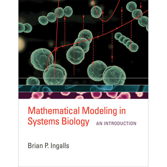 Mathematical Modeling in Systems Biology: An Introducction