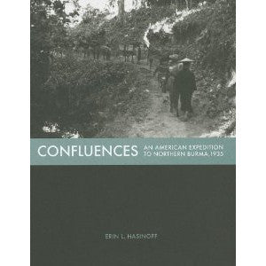 Confluences: An American Expedition to Northern Burma, 1935