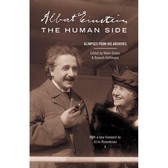 Albert Einstein, The Human Side: Glimpses from His Archives