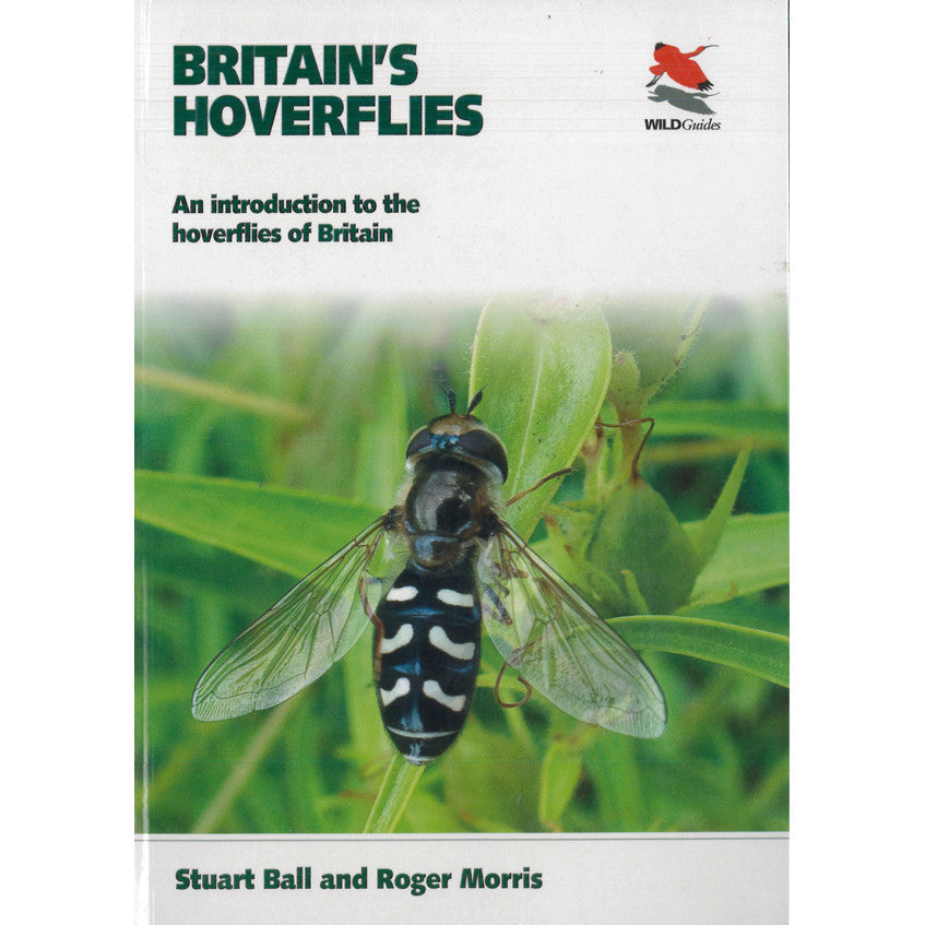 Britain's Hoverflies: An Introduction to the Hoverflies of Britain